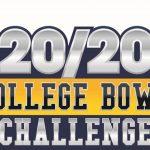20/20 College Bowl Challenge